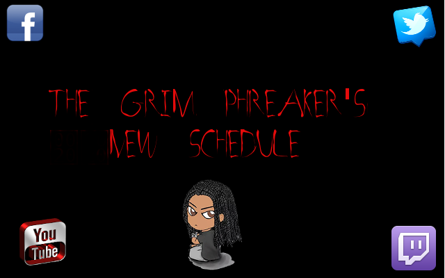 The Grim Phreaker's new Youtube Schedule